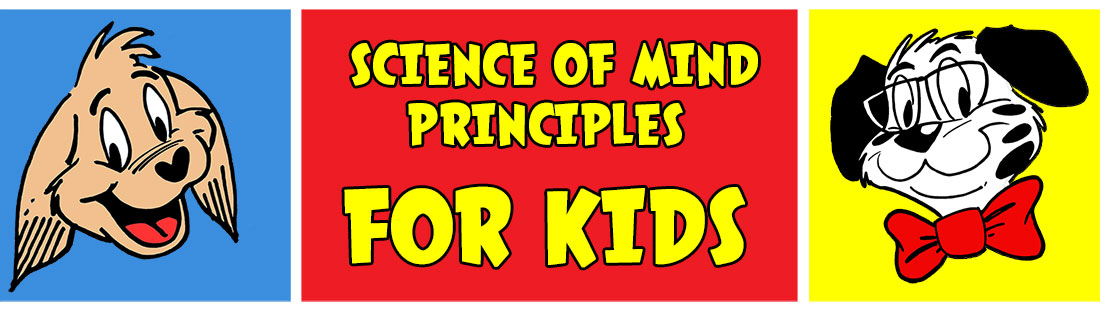 Science of Mind Principles for Kids Page Header Image